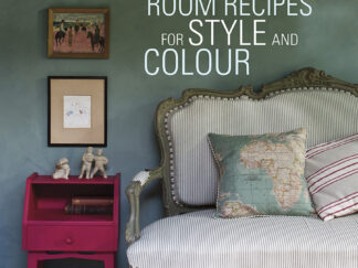 Annie Sloan - Room Recipes for Style and Colour